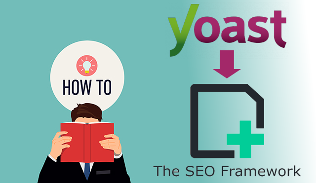 """Featured image for """"Switching from Yoast SEO to the SEO Framework using SEO Data Transporter"""""""
